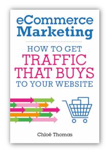 eCommerce Marketing by Chloe Thomas